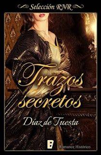 Con Aroma a Libros: RESEÑA TRAZOS SECRETOS - YOLANDA DÍAZ DE TUESTA