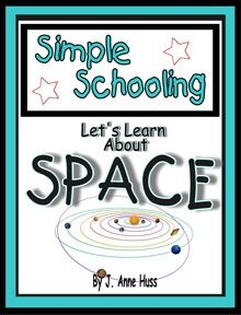 Lets Learn About Space- Simple Schooling