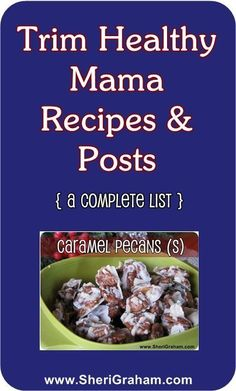 "L@@K!!  This is just the thing you need for THM!  A concise location for ""go to"" foods and tips!!  Trim Healthy Mama Recipes List - Sheri Graham"