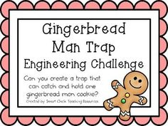 Gingerbread Man Trap: Engineering Challenge Project ~ Great STEM Activity!  FREEBIE!