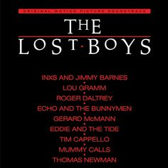 The Lost Boys: Original Motion Picture Soundtrack - Various Artists on Limited Edition 180g LP from Friday Music