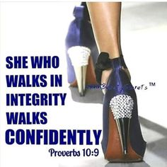 When your heart is right with God, you walk securely, chin up shoulders back, not haughty just confident in God! - Shoes New Style - Luxury Shoes - Shoes New Style - Luxury Shoes Proverbs 10, Proverbs 31 Woman, Virtuous Woman, Godly Woman, Bible Scriptures, Bible Quotes, Powerful Scriptures, Faith Quotes, Wisdom Quotes