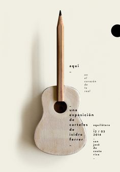 Beautiful poster that show that design is not confined to a computer. As artists we are called to use all of our creativity to be able to deliver an idea. Designer Isidro Ferrer is a great inspiration since he creates his objects and then uses them as graphics. – Carteles : Isidro Ferrer