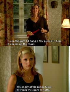 Buffy the Vampire Slayer - Interior Designer mum. Buffy Im Bann Der Dämonen, Raise The Dead, Buffy Summers, Sarah Michelle Gellar, Joss Whedon, Buffy The Vampire Slayer, Best Shows Ever, Best Tv, Favorite Tv Shows