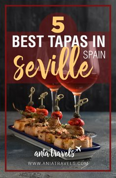 There is something about eating a dozen different bites, paired with an amazing wine that I absolutely love. Here are the 5 Best Tapas in Seville. | Tapas | Seville | Sevilla | Foodies | Food | Spain | Where to Eat