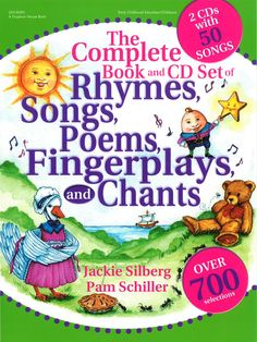 The Complete Book and CD Set of Rhymes, Songs, Poems, Fingerplays, and Chants