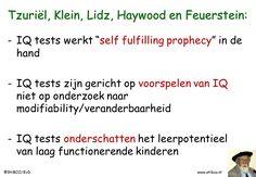"David Tzuriël, Pnina Klein, Carol Lidz,  Carl Haywood en Reuven Feuerstein: IQ testen werkt ""self fulfilling prophecy"" in de hand. StiBCO"