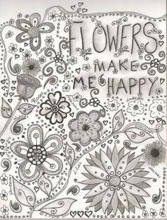 Flowers Make Me Happy.......Very Happy!