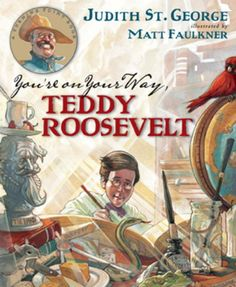 Before Teddy Roosevelt became famous as a statesman, naturalist, colonel in the Spanish-American War, and twenty-sixth president of the United States, he was a. Social Studies Notebook, Teaching Social Studies, Student Teaching, Teaching Ideas, Theodore Roosevelt Biography, Roosevelt Family, The Spanish American War, American History Lessons, Biography Books