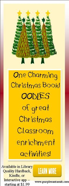Check out our new Christmas book perfect for oodles of classroom Christmas activities at www.purplesantasuit.com.