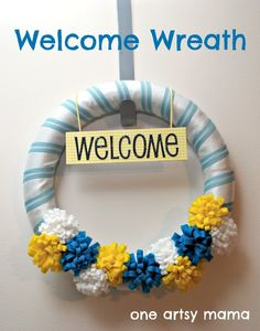 One Artsy Mama: Welcome Wreath