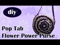 "DIY: How to crochet a purse with soda can tabs ""Flower Power"" part 1 - YouTube"