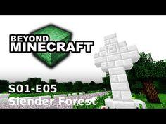 "Beyond Minecraft - s01e05 : ""Slender Forest"""