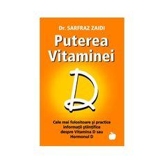 Puterea Vitaminei D: Cele mai folositoare şi practice sfaturi ştiinţifice despre Vitamina D sau Hormonul D Real Madrid, Letters, Entertaining, Mai, Books, Places, Youtube, Movies, Vitamin D