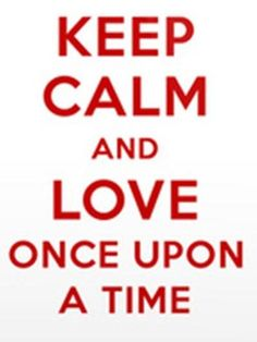 I tried keeping calm, but it's once upon a time...