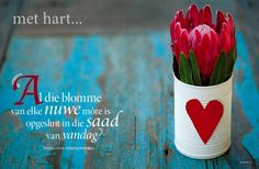 Indiaanse spreekwoord I Love Heart, My Love, Day Of Pentecost, Come Dine With Me, Protea Flower, Afrikaans Quotes, Love Me Quotes, Printable Quotes, Note To Self