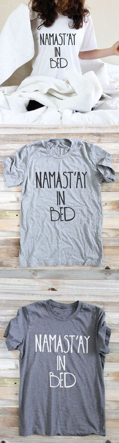Namast'ay In Bed - Funny Yoga Shirt - mens collarless button down shirts, flower shirts for guys, slim fit button down short sleeve shirts *sponsored https://www.pinterest.com/shirts_shirt/ https://www.pinterest.com/explore/shirt/ https://www.pinterest.com/shirts_shirt/black-shirt/ https://www.customink.com/products/categories/t-shirts/4