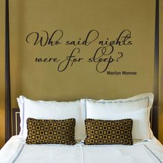 """MARILYN MONROE """"Who said Nights for Sleep"""" Quote Vinyl Wall Window Decal Sticker <- adore her"""