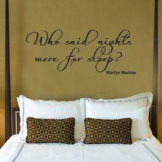 "MARILYN MONROE ""Who said Nights for Sleep"" Quote Vinyl Wall Window Decal Sticker"