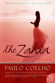 The Zahir. One of my favorite Coelho books