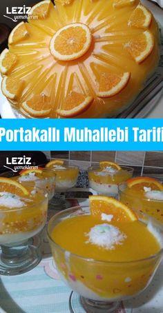 Orange Pudding Recipe - My Delicious Food Custard Recipes, Pudding Recipes, Light Desserts, Orange Recipes, Turkish Recipes, Beautiful Cakes, Bon Appetit, Bakery, Sweets