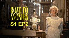Road To Avonlea: The Story Girl Earns Her Name (Season 1, Episode 2)