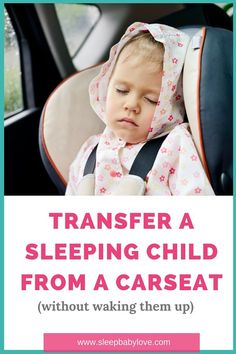 "Transfer Your Sleeping Child From a Car | If your baby, preschooler or toddler is falling asleep in the car - what can you do?  Learn the ""not so magic"" way to get your child to transfer to the bed or crib from a car!  And, learn ways to have your child not fall asleep in the first place!"