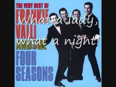 The Four Seasons - December, 1963 (Oh, What A Night) [1975: Who Loves You]