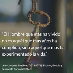 Jean-Jacques Rousseau (1712-1778). Escritor, filósofo y naturalista franco-helvético. #citas #frases