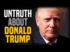 Even More Untruth About Donald Trump - YouTube  This is kind of long, however well worth watching. Puts many of the media stories into proper perspective. Hope you enjoy!