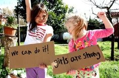 We can do it! Girls are strong!
