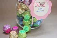 I Love You Jar: Fill a jar with 50 pieces of his favorite candy. On the bottom of each candy, use a sticker and write a reason why you love him on each one of them. ~ http://www.plog.com.sg/ #greetingcardssingapore #onlinegreetingcards