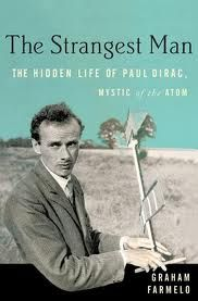 [Graham Farmelo] ⋗∺∻ The Strangest Man: The Hidden Life of Paul Dirac, Mystic of the Atom ⇒ Best Books Online Reading Online, Books Online, Paul Dirac, Good Books, Books To Read, Quantum Mechanics, Reading Levels, Science, To Infinity And Beyond
