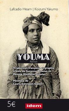 Youma de Lafcadio Hearn. Très belle couverture.