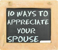 Appreciating Your Spouse - Our Peaceful Family