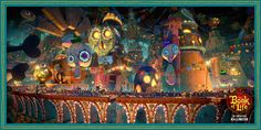 You have to see this place to believe it! #BookOfLife