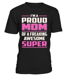 Super Proud MOM Job Title T-Shirt #Super