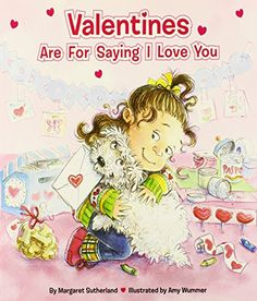 Valentines Are for Saying I Love You (Reading Railroad) by Margaret Sutherland http://smile.amazon.com/dp/0448447029/ref=cm_sw_r_pi_dp_DRDevb0CBWW7N