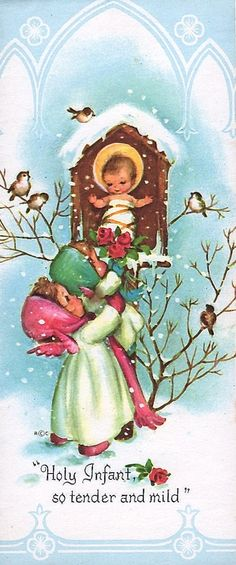 Vintage Christmas card- Holy Infant So Tender And Mild - Little Angels offering roses, winter birds on branches
