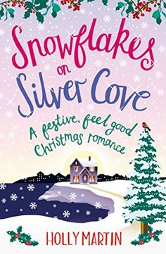 """Read """"Snowflakes on Silver Cove A festive, feel-good Christmas romance"""" by Holly Martin available from Rakuten Kobo. Come and spend a picture perfect romantic Christmas at White Cliff Bay Libby Joseph is famous for her romantic Christmas. Christmas Books, A Christmas Story, Cozy Christmas, Christmas Treats, Romance Movies, Romance Books, Popular Books, Inspirational Books, Got Books"""