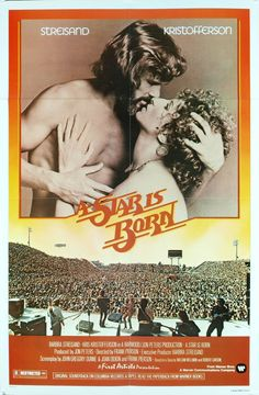 a star is born 1976 | The fire of Barbra Streisand. The magnetism of Kris Kristofferson. The ...
