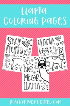 Show your love for llamas with these 3 instant download PDF llama coloring pages, featuring fun llama themed phrases! Print to color yourself, print to gift to a friend/fellow, or print for a themed llama party. Positively Delighted coloring page designs include motivational phrases to help you create a positive mindset and increase your happiness. #coloringpage #printable #llama #llamaparty