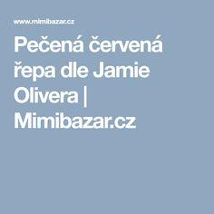Pečená červená řepa dle Jamie Olivera   Mimibazar.cz