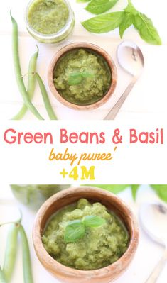 Green Beans and Basil baby puree +4Months. A super simple and delicate baby puree, rich in Calcium. via @buonapappa