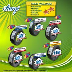 Oferta Verano (18 al 27 de agosto 2014) - Cantidad de precios en Neumáticos. Más información en www.aurgi.com/