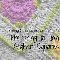 Joining Crochet Squares Part 1:  Preparing to Join Afghan Squares crochet  Photo