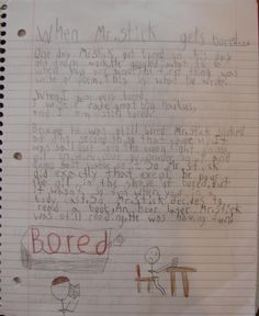 I just realized that Jonathon (a reluctant sixth grade writer of mine) moved to Texas over the summer.  Here's an example of a reluctant writer who loved Mr. Stick enough to write about him a lot in his notebook.  My Mr. Stick resources online: http://corbettharrison.com/Mr_Stick.html