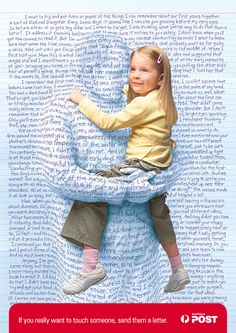 """Australia Post ad campaign.   Touch Someone With A Letter. Australia Post portrayed the letter as the most effective way of keeping in touch with these print advertisements. The tagline: """"If you really want to touch someone, send them a letter""""."""