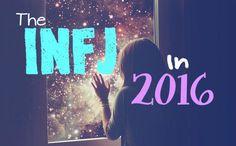 The INFJ In 2016 :D