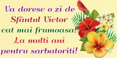 Felicitari de Sfantul Victor: 11 Noiembrie - Pagina 2 - mesajeurarifelicitari.com